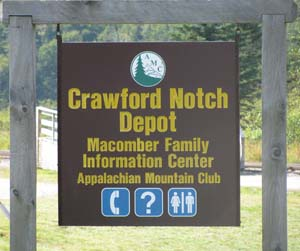 Crawford Notch Depot / Macomber Family Information Center sign (photo by Karl Searl)
